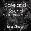 Safe And Sound (Capital Cities Cover)