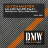 Dutch Master - Million Miles Away (Noisecontrollers Remix)