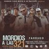 Mordios  A Las 3 2 1 Remix ....Farruko Ft  Benni Benny,Pusho,Franco,Miky Woodz ,Pacho y Cirilo