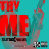 Dej Loaf, Real Hit Songs & Prince Smith- Try Me Remix