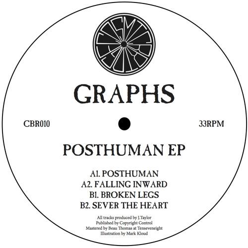 Graphs - Posthuman EP (CBR010)