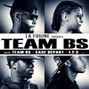 (Remix) Team BS - Fiérté (ft. Auteur inconnue /?\)