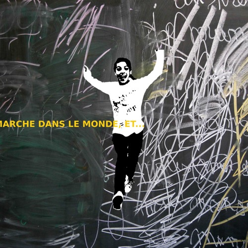 01 Je Marche Dans Le Monde Et...