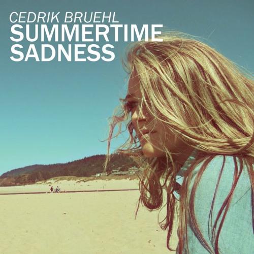 Lana Del Rey - Summertime Sadness (CedrikBruehl Bootleg Remix)