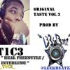 "Original Taste Vol 3 ""Real Freestyle / Int."" Prod By @LeekBeatzz"