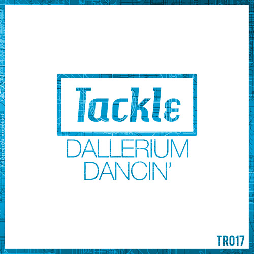 Dallerium - Dancin' (Original Mix)