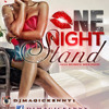 ONE NIGHT STAND [2014 kompa mixtape]