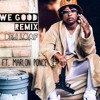 Dej Loaf - We Good Remix Ft. Marlon Ponce