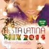 Fiesta Latina Mix 2015 (Dj El-Bravo