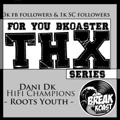[Dani DK] HiFi Champions - Roots Youth (Break Koast records)