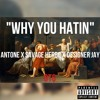 OTG - Why You Hatin