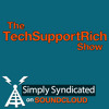 The TechSupportRich Show Ep. 20 - Purely Filler mp3