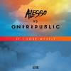 Alesso vs One Republic - If´ I Lose Myself (Dj Cruzhito Beat Bootleg Love Remix