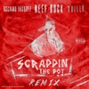 NEEF-BUCK FT OSCHINO VASQUEZ AND QUILLY-SCRAPPIN THE POT-REMIX