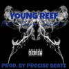 Young Reef - Best Thang Smokin ( Prod. By Precise Beatz)