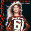 BEYONCE - BEST THINGS I EVER HAD (PACHECO DRUMS REMIX)