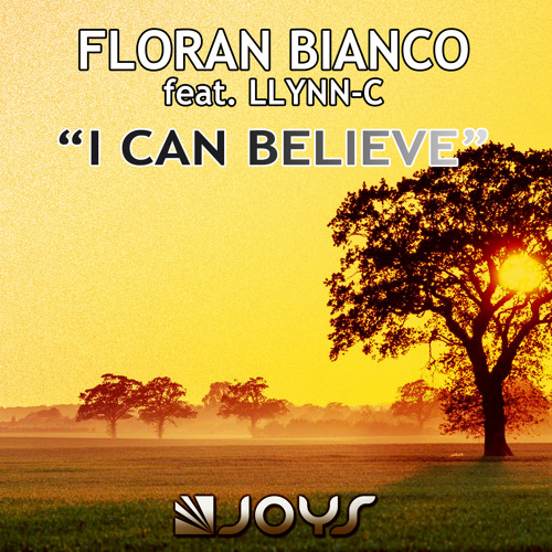 Floran Bianco Feat LLYNN C - I Can Believe [PREVIEW]
