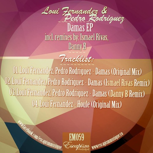 Loui Fernandez, Pedro Rodriguez - Damas (Original Mix) Escapism Musique