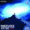 Inner Voice (Vertigo Ft. Autopsy rmx)[Out now]