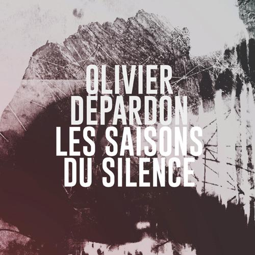Olivier Depardon - Tout Arrive