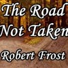 Poem The Road Not Taken by Robert Frost