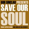 Download Bob Sinclar - Save Our Soul (Brian Tappert Remix - Bob Sinclar 2014 Reboost) Mp3