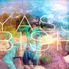 Yasss Bish!!! Remix (ft. Soulja Boy)