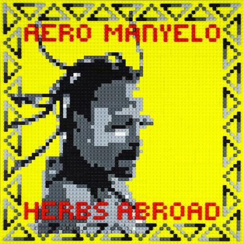 Aero Manyelo - Herbs Abroad