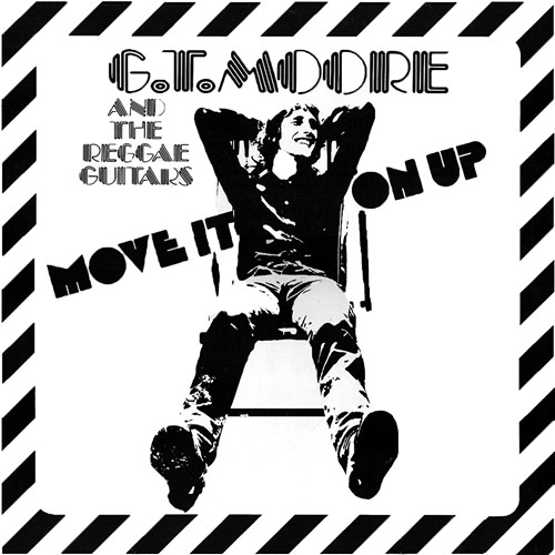 G.T. Moore And The Reggae Guitars - Move It On Up