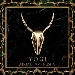 YOGI Feat. Pusha T - Burial (Crookers Remix [Funkmaster Filks Breaks Refizzle])