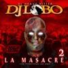 DJ LOBO LA MASACRE 2 MIX CD 10 - 31 - 14