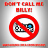 Don't Call Me Billy!