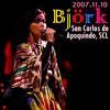 Bjork - Pluto (Live in Chile 2007)