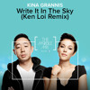 Kina Grannis - Write It In The Sky (Ken Loi Remix) [Free Download]