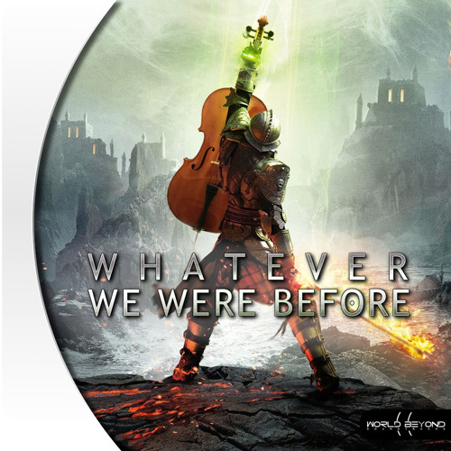 Whatever We Were Before feat. Nicholas Standing | Inspired by Dragon Age: Inquisition