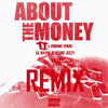 T.I Feat Jeezy , Lil Wayne & Young Thug - About The Money (Remix) NO TAGS