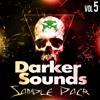Download Darker Sounds Sample Pack Vol 5 - FX Demo - OUT NOW!! Mp3