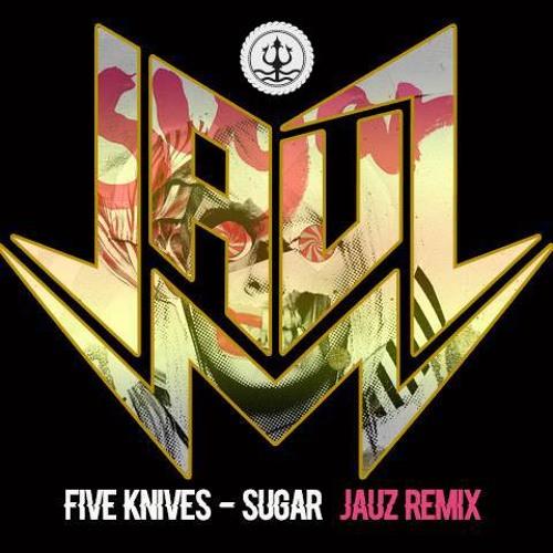 Five Knives Sugar Jauz Remix Red Bull Records Jauzofficial