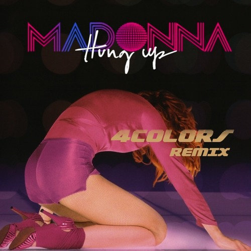 Madonna - Hung Up (4Colors remix) 009 MSTRD