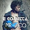 Mr. Leo - E Go Better [Prod.By Salatiel]