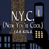 Jay Kila - N.Y.C. (Now You're Cool)