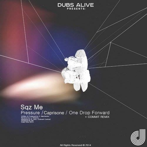 SQZME - Pressure (COMMIT RMX) [Dubs Alive] ~ Out Now!