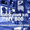Ghost Town DJs  My Boo (Francis Mercier vs Posse Remix)