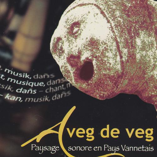 A VEG DE VEG : musique vannetaise