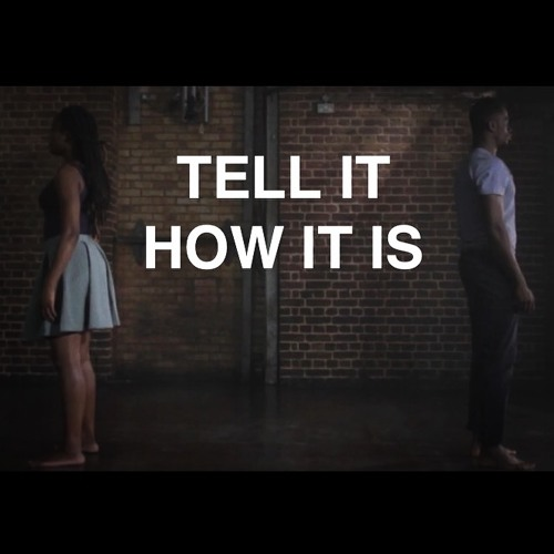 Tell It How It Is (with Ben Bishop & Dandelion)