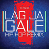 Lag Ja Gale - Feyago (Indo-Pak Peace Song/ Hip Hop Remix)