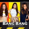 Bang Bang - Jessie J. Ft. Ariana Grande And Nicki Minaj Cover By Kris Angelica