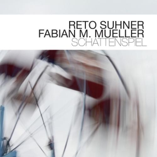 RETO SUHNER - FABIAN M.MUELLER