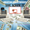 YUNG WILLIAM X YUNG THOT FT. YUNG KRISTINA - YOU KNOW IT [PROD. BULLET BILL]