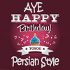 Aye Happy Birthday To You - Persian Style